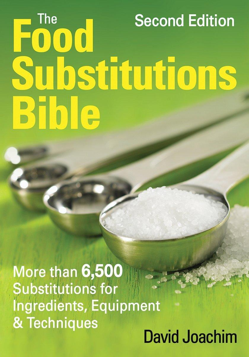 The Food Substitutions Bible